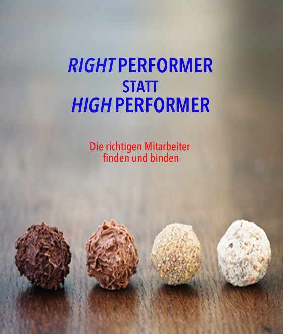 RIGHT-PERFORMER STATT HIGH-PERFORMER